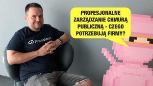 Rozmowa Dariusz Dwornikowski Nordcloud