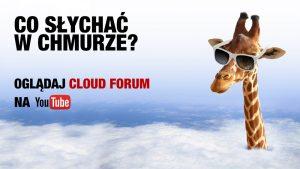 Co słychać w chmurze obliczeniowej? - subskrybuj Cloud Forum