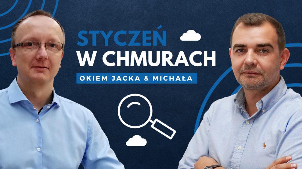 Styczeń w chmurach, odc 6 Michał i Jacek, podsumowanie